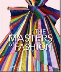 Masters of Fashion : The Leading Figures Behind the Dream