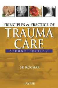 Principles and Practice of Trauma Care (2ND)
