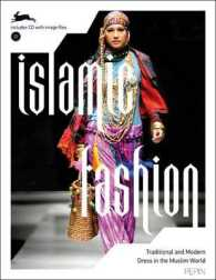 Islamic Fashion : Traditional and Modern Dress in the Muslim World (PAP/CDR)