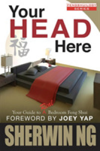 Your Head Here : Your Guide to Real Bedroom Feng Shui -- Paperback