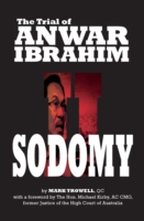 Sodomy Ii: the Trial of Anwar Ibrahim -- Paperback