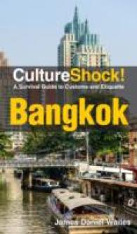 Cultureshock! Bangkok : A Survival Guide to Customs and Etiquette -- Paperback