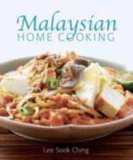 Malaysian Home Cooking -- Paperback