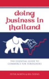 Doing Business in Thailand : The Essential Guide to Commerce for Foreigners