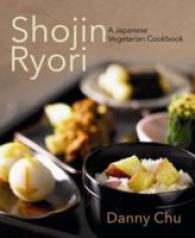 Shojin Ryori : The Art of Japanese Vegetarian Cuisine