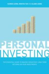 Personal Investing : How to Invest Your Money for Consistent Returns