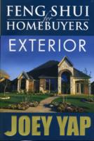 Feng Shui for Homebuyers - Exterior : Learn to Screen & See Properties with Feng Shui Vision -- Paperback