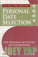 Art of Date Selection: Personal Date Selection -- Paperback