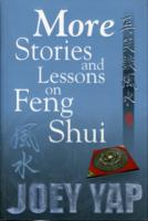 More Stories and Lessons on Feng Shui -- Paperback