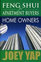 Feng Shui for Apartment Buyers - Home Buyers -- Paperback