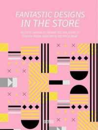 Fantastic Designs in the Store : An Overall Guideline on Corporate Identity, Visual Identity and Interior Design