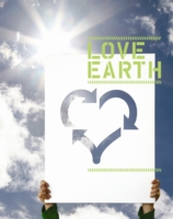 Love Earth : Design for Green Living