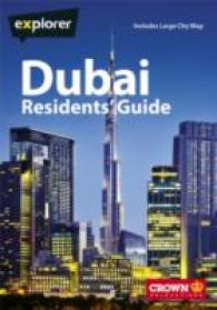 Dubai Residents Guide (Explorer Residents Guide) -- Paperback