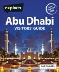 Abu Dhabi Mini Visitors Guide (Explorer Mini Visitors Guides) -- Paperback