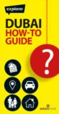 Dubai How-to Guide (Explorer How-to Guides) -- Paperback