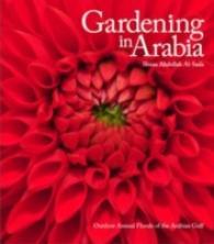 Gardening in Arabia -- Paperback