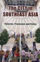 City in Southeast Asia : Patterns, Processes and Policy -- Paperback