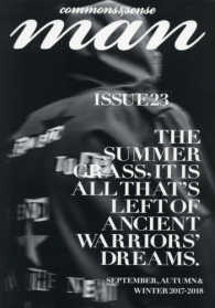 commons & sense man <ISSUE 23>  THE SUMMER GRASS,IT IS ALL THA