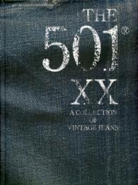 THE 501 XX A COLLECTION OF VINTAGE JEANS - [テキスト]