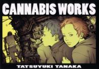 Cannabis works - 田中達之作品集