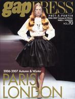 gap PRESS〈vol.70〉PR^ET‐`A‐PORTER 2006‐2007 AUTUMN & WINTER (Gap press―COLLECTIONS)