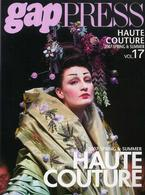 gap PRESS Collections HAUTE COUTURE vol.17 2007 SPRING & SUMMER