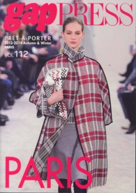 gap PRESS PRE^T-A`-PORTER 〈vol.112(2013-20〉 gap PRESS Collections PARIS COLLECTIONS