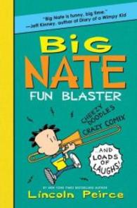 Big Nate Fun Blaster : Cheezy Doodles, Crazy Comix, and Loads of Laughs! (Big Nate) ( OME ) (INTERNATIONAL)