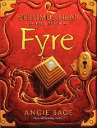 Septimus Heap Book 7: Fyre ( OME ) (INTERNATIONAL)