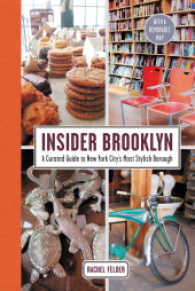 Insider Brooklyn : A Curated Guide to New York City's Most Stylish Borough