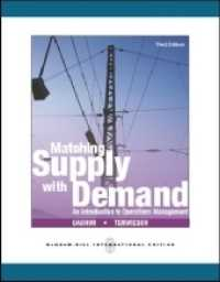 Matching Supply with Demand: an Introduction to Operations Management -- Paperback (3 Rev ed)