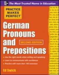 Practice Makes Perfect German Pronouns and Prepositions (Practice Makes Perfect) (2 BLG)