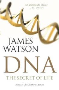 DNA : The Secret of Life -- Paperback