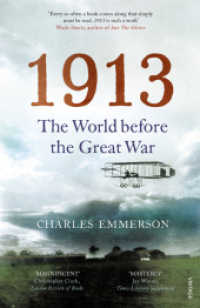 1913 : The World before the Great War -- Paperback