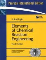 Elements of Chemical Reaction Engineering 4/e (4th)