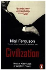 Civilization : The Six Killer Apps of Western Power -- Paperback