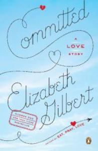 Committed : A Love Story (OME A-FORMAT) (Reprint)