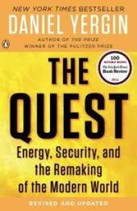The Quest : Energy, Security, and the Remaking of the Modern World (UPD REV RE)