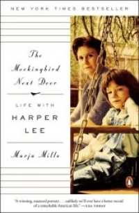 The Mockingbird Next Door : Life with Harper Lee (Reprint)