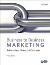 Business-to-Business Marketing : Relationships, Networks & Strategies