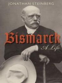 Bismarck: A Life
