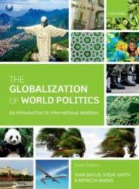 The Globalization of World Politics : An Introduction to International Relations (6TH)