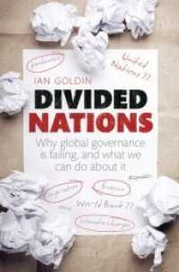 Divided Nations : Why Global Governance Is Failing, and What We Can Do about It