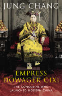 Empress Dowager Cixi : The Concubine Who Launched Modern China -- Paperback (English Language Edition)