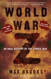 World War Z : An Oral History of the Zombie War (Reprint)