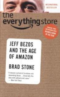 The Everything Store: Jeff Bezos and the Age of Amazon (OME A-format)