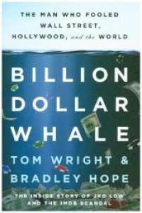 Billion Dollar Whale : The Man Who Fooled Wall Street, Hollywood, and the World (OME)