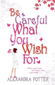 Be Careful What You Wish for -- Paperback