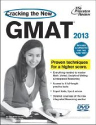 Cracking the New GMAT 2013 (Cracking the Gmat with Sample Tests on Dvd) (PAP/DVD RE)