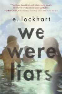 We Were Liars ( OME ) (INTERNATIONAL)